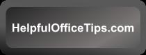 Helpful Office Tips